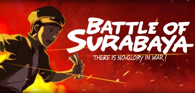 Salah satu film animasi karya anak bangsa, Battle of Surabaya (sumber: battleofsurabayathemovie.com)