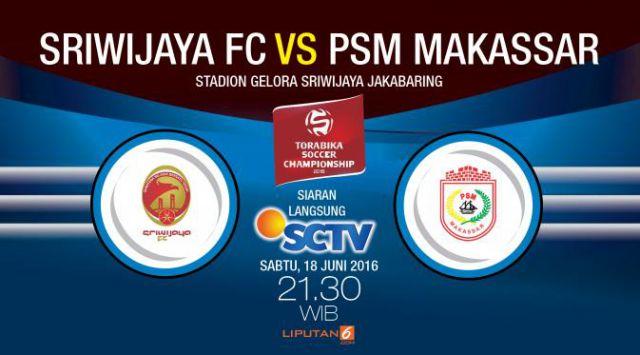 Indosiar Streaming Facebook: TV Online Sriwijaya Vs PSM