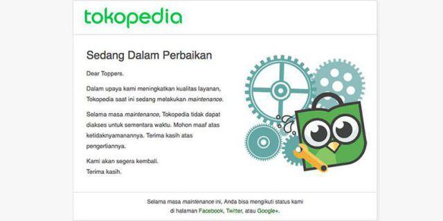 Situs Tokopedia dalam masa perbaikan